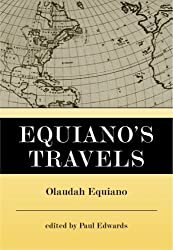 Equiano's Travels: The Interesting Narrative of the Life of Olaudah Equiano or Gustavus Vassa the African