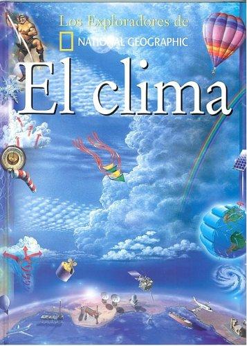 Download El Clima/Weather (Coleccion Exploradores) (Spanish Edition) pdf epub