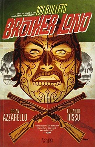 100 Bullets: Brother Lono by Brian Azzarello (2014-04-15) (100 Bullets Lono)