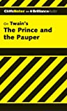 img - for The Prince and the Pauper (Cliffs Notes Series) book / textbook / text book