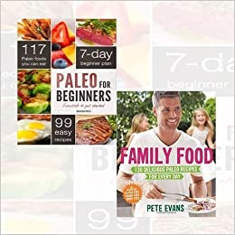 Paleo for beginners and family food 2 books bundle collection paleo paleo for beginners and family food 2 books bundle collection paleo for beginners essentials to get started family food 130 delicious paleo recipes for forumfinder Images