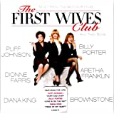 Music from The Motion Picture The First Wives Club... And Then Some