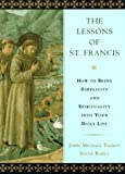 The Lessons of St. Francis, John M. Talbot and Steve Rabey, 0525943145