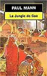 La Jungle de Goa par Mann