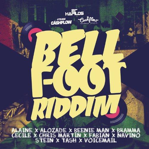 Bell Foot Riddim [Explicit]
