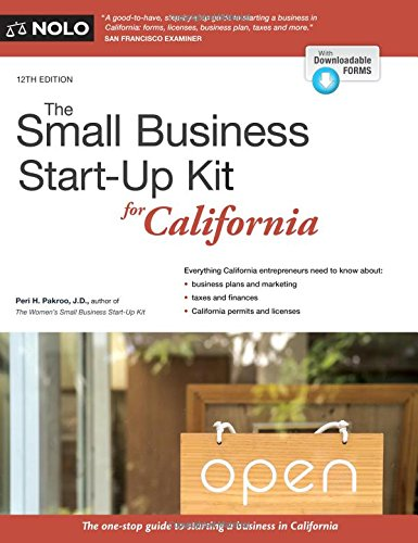Small Business Start-Up Kit for California, The Business Kit
