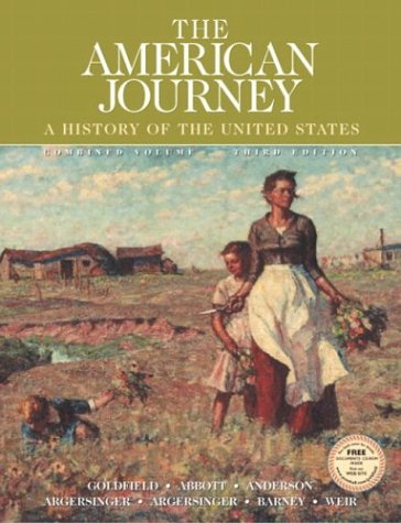 The American Journey: Combined (3rd Edition)