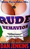 Rude Behavior, Dan Jenkins, 044023560X