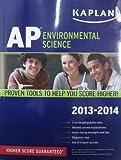 img - for Kaplan AP Environmental Science 2013-2014 (Kaplan AP Series) book / textbook / text book