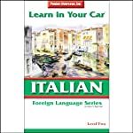 Learn in Your Car: Italian, Level 2 | Henry N. Raymond