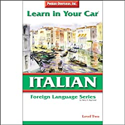 Learn in Your Car: Italian, Level 2