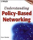 Understanding Policy-Based Networking, Shai Herzog and Dave Kosiur, 0471388041
