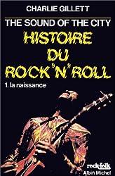 Histoire du rock'n'roll,  tome 1 : La Naissance