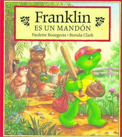 Franklin Es UN Mandon (Franklin (Paperback Spanish)) (Spanish Edition)