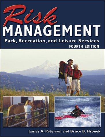 Risk Management for Park, Recreation, and Leisure Services James A. Peterson