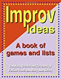 Improv Ideas, Justine Jones and Mary Ann Kelley, 1566081130