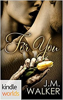 Corps Security in Hope Town: For You (Kindle Worlds Novella) by [Walker, J.M.]