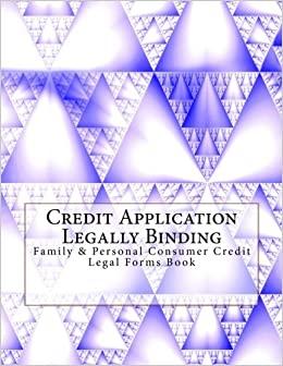 credit application legally binding family personal consumer