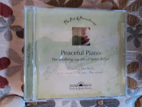 Price comparison product image Peaceful Piano (The Soothing Sounds of Stress Relief) The Art of Aromatherapy