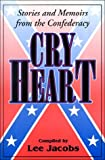 Cry Heart, Lee Jacobs, 1572491884