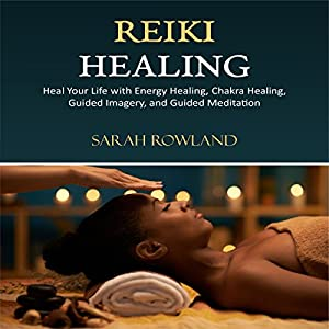 Reiki Healing Audiobook