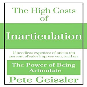 The High Costs of Inarticulation Audiobook