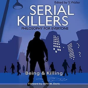 Serial Killers - Philosophy for Everyone Hörbuch