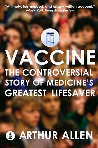 Vaccine: The Controversial Story of Medicine