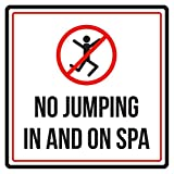 No Jumping In And On Spa Swimming Pool Warning Sign, Plastic - 9x9