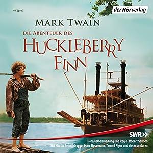 Die Abenteuer des Huckleberry Finn Hörspiel