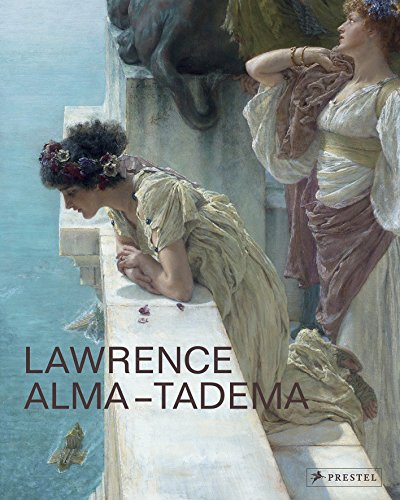Lawrence Alma-Tadema: At Home in Antiquity (A Cultural History Of Animals In Antiquity)