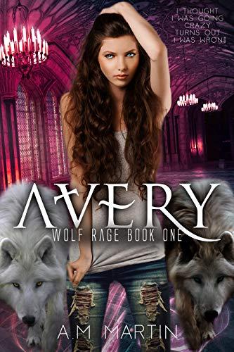 Avery (Wolf Rage Book 1) (Full Sheet Label Laser)