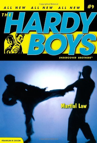 Martial Law (Hardy Boys: All New Undercover Brothers #9)