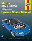 Mazda MX-5 Miata: 1990 to 2014 (Haynes Repair Manual (Paperback))