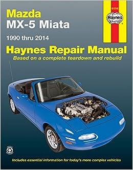 Mazda MX-5 Miata: 1990 to 2014 Haynes Automotive Repair Manual: Amazon.es: Haynes Publishing: Libros en idiomas extranjeros