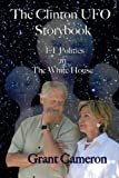 The Clinton UFO Storybook: ET Politics in the White House