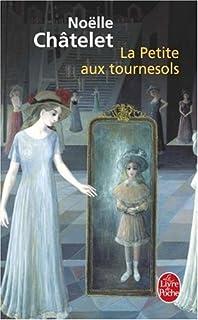 La petite aux tournesols : roman, Châtelet, Noëlle