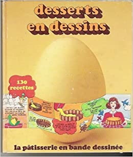 Amazon Fr Desserts En Dessins 130 Recettes Helene