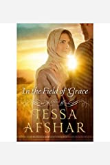 Tessa Afshar In the Field of Grace (Paperback) - Common Paperback