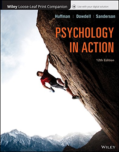Psychology in Action, Twelfth Edition Loose-Leaf Print Companion with WileyPLUS Card Set