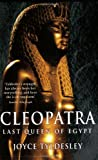 Cleopatra: Last Queen of Egypt by Joyce Tyldesley front cover