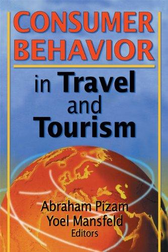 Consumer Behavior in Travel and Tourism