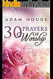 30 Prayers Of Worship
