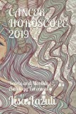 CANCER HOROSCOPE  2019: Yearly and Monthly Astrology Forecasts