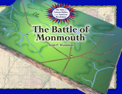 The Battle of Monmouth (The Atlas of Famous Battles of the American Revolution) by Scott P. Waldman - Monmouth Mall
