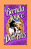 Dark Fires: A Novel (Bragg Saga)