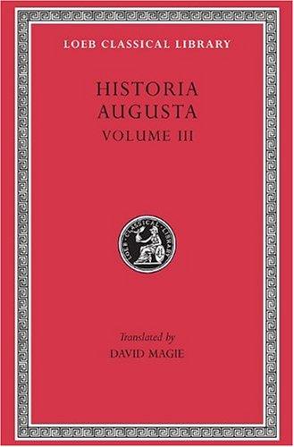 The Scriptores Historiae Augustae  Loeb Classical Library