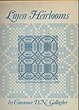 Linen Heirlooms, Constance Gallagher, 0823150186