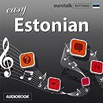 Rhythms Easy Estonian |  EuroTalk Ltd