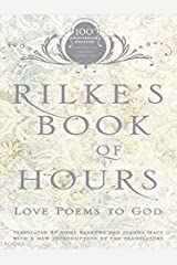 Rilke's Book of Hours: Love Poems to God Kindle Edition